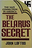 The Belarus Secret: The Nazi Connection in America