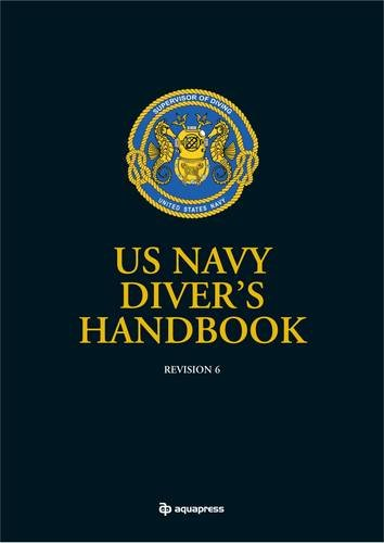 US Navy Divers Handbook: Revision 6