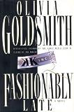 Fashionably Late, Olivia Goldsmith, 0060176113