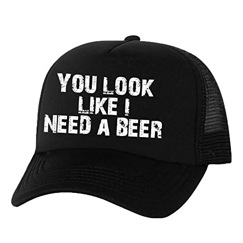 You Look Like I Need Beer Truckers Mesh snapback hat in Black - One Size Beer Black Cap