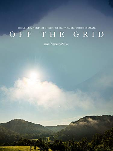 Off the Grid with Thomas Massie (Living Off Grid)