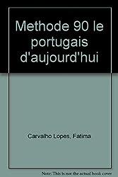 Le portugais daujourdhui en 90 leçons