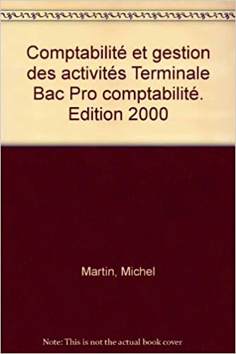 Livres Comptabilité et gestion des activités Terminale Bac Pro comptabilité. Edition 2000 pdf