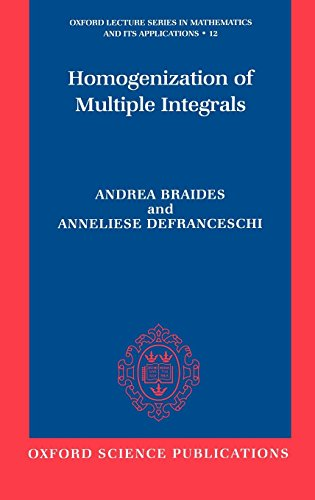 Homogenization of Multiple Integrals (Oxford Lecture Series in Mathematics and Its Applications)