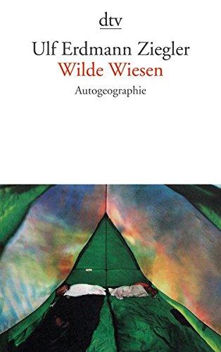 Wilde Wiesen: Autogeographie