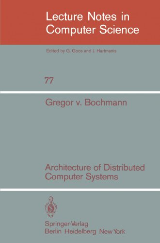 Architecture of Distributed Computer Systems (Lecture Notes in Computer Science)