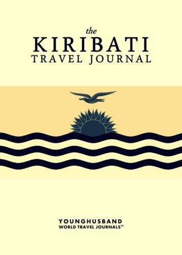 The Kiribati Travel Journal...