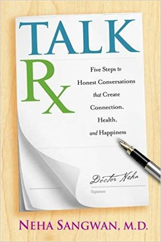 Book TalkRx: Five Steps to Honest Conversations That Create Connection, Health, and Happiness