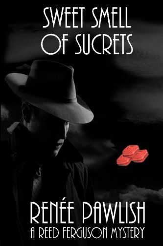 Download Sweet Smell of Sucrets (The Reed Ferguson Mystery Series) (Volume 8) ebook