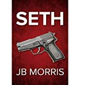 Amazon.com: Seth (9780996091800): JB Morris: Books