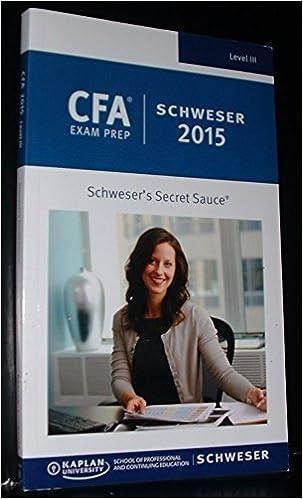Schweser cfa 2015 exam prep & study materials for the cfa exam.