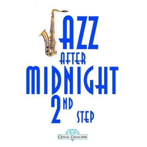 Jazz After Midnight, 2nd Step
