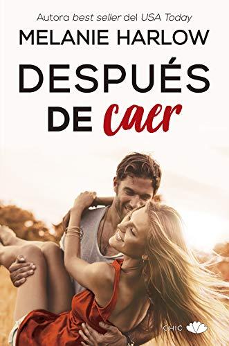 Después de caer (Chic) (Spanish Edition)