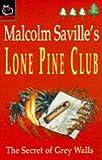 Secret of Grey Walls (Lone Pine Club)