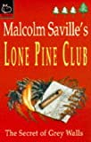 img - for Secret of Grey Walls (Lone Pine Club) book / textbook / text book