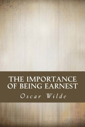 the importance of being earnest oscar wilde  the importance of being earnest oscar wilde 9781613823255 com books