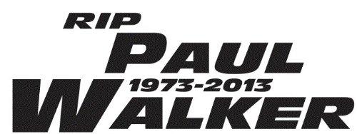 Paul Walker Rip Fast And The Furious Import Die Cut Vinyl
