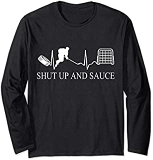 Shut up and Sauce Hockey | Funny Hockey Tee | Ice hockey Long Sleeve T-shirt | Size S - 5XL
