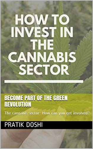 41a18t75TlL - How to invest into the cannabis? - Find the next amazon of the cannabis market: The cannabis sector- How can you get involved?