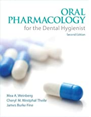 Oral Pharmacology for the Dental Hygienist (2nd Edition)
