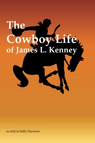 The Cowboy Life of James L. Kenney ebook