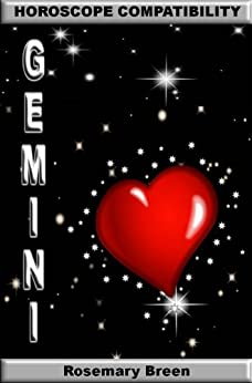 Longing for Zodiac Love: Horoscope Compatibility Book for Gemini (Longing for Love in Your Astrology Star Sign: 12 Book Series) by [Breen, Rosemary]