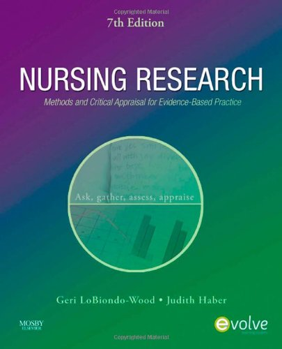Nursing Research: Methods and Critical Appraisal for Evidence-Based Practice (Nursing Research: Methods, Critical Appraisal & Utilization)