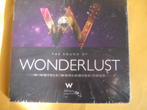 the-sound-of-wonderlust-w-hotels-worldwide-tour