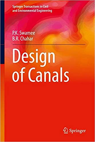 Design of Canals (Springer Transactions in Civil and Environmental Engineering)