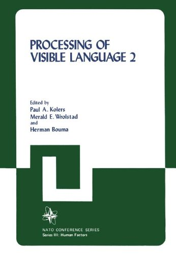 Processing of Visible Language 2 (NATO Conference Series / III Human Factors)