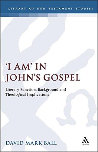 (I Am in John's Gospel: Literary Function, Background & Theological Implications. (Jsnt Supplement Ser.))