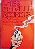 Miss Melville Regrets, Evelyn E. Smith, 0917657454