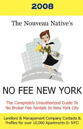 The Nouveau Native's No Fee New York 2008