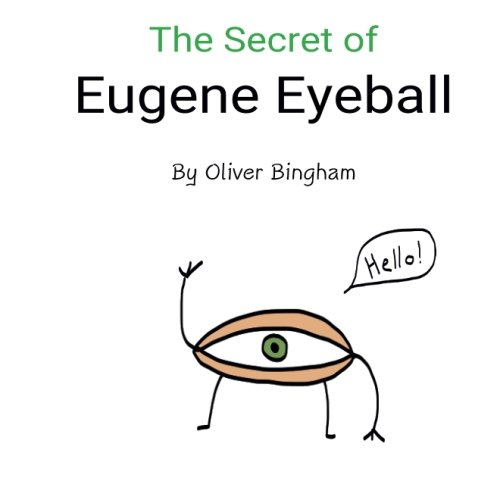 The Secret of Eugene Eyeball (Volume 1) ebook