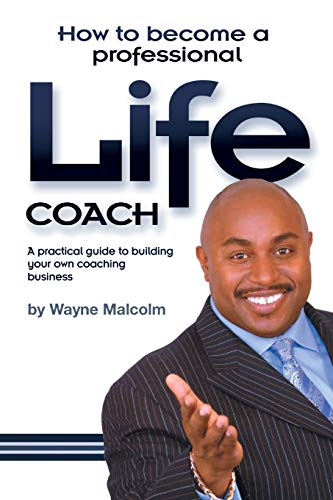 (How To Become A Professional Life Coach)