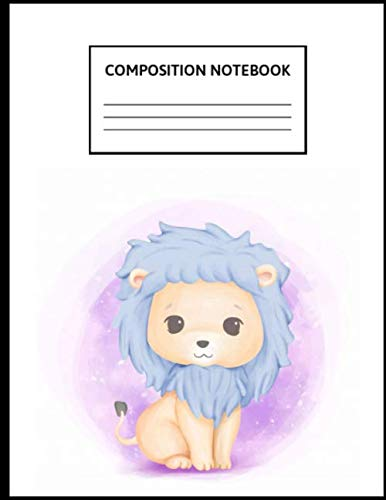 Composition Notebook: Wide Ruled Paper Notebook Journal   Cute Wide Blank Lined Workbook for Teens Kids Students Girls for Home School College Writing ...   Cute Baby Lion Lovely   8.5 x 11, 110 pages