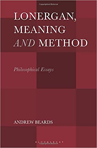 Lonergan Meaning and Method Philosophical Essays