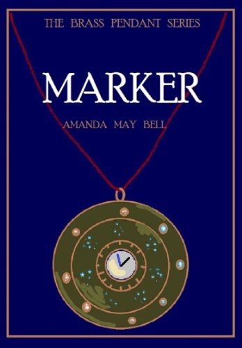 MARKER (Book 2 in the Brass Pendant Trilogy)