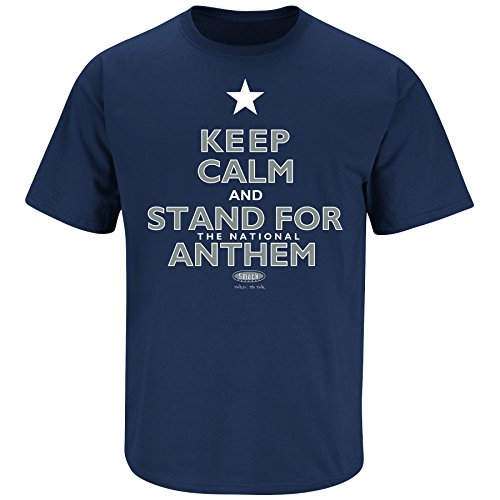 (Dallas Football Fans. Keep Calm and Stand for The National Anthem Navy T-Shirt (S-5X))
