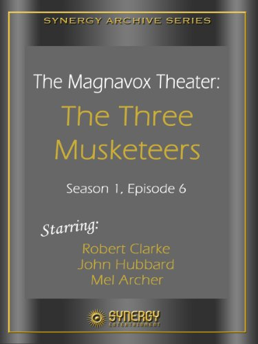 The Magnavox Theater: The Three Musketeers (1950) -