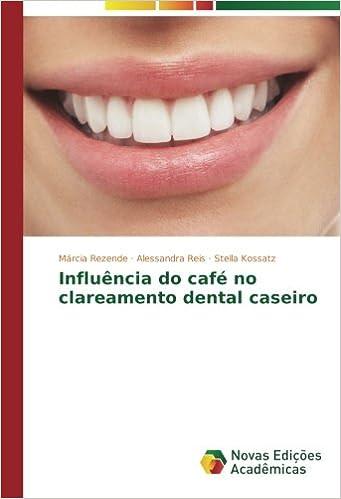 Buy Influencia Do Cafe No Clareamento Dental Caseiro Book Online At