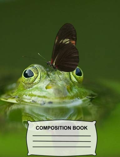 Composition Book: Butterfly Kisses for a Cute Green Frog - Sketchbook for kids, Drawing Notebook for school, art pad - Unruled Blank Sketch Paper Journal (Funny Animals)