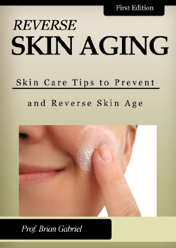 Reverse Skin Aging (Skin Care Tips to Prevent and Reverse Skin Age)
