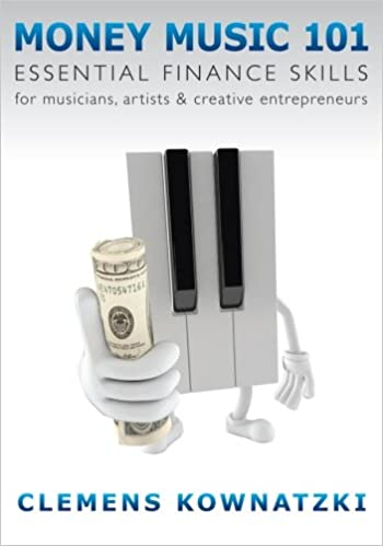 Money Music 101 Essential Finance Skills For Musicians Artists