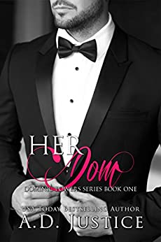 Her Dom (Dominic Powers Book 1) by [Justice, A.D.]