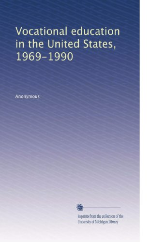 Vocational education in the United States, 1969-1990