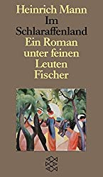 Im Schlaraffenland (Studienausgabe in Einzelbanden / Heinrich Mann) (German Edition)