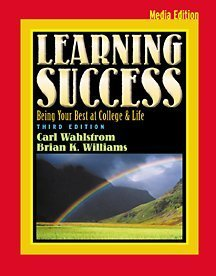 Learning Success: Being Your Best at College and Life,...