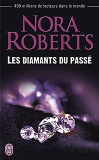 Les diamants du passé, Roberts, Nora