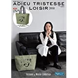 ADIEU TRISTESSE LOISIR 2018